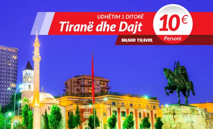 Udhëtim një ditorë në Tiranë & Dajt
