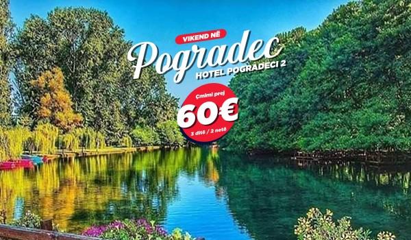 Vikendi në Pogradec, Korçë& Elbasan 3ditë/2net